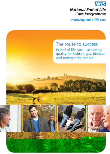 The Route to Success in End of Life Care – Achieving Quality for Lesbian, Gay, Bisexual and Transgender People