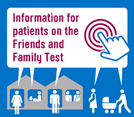 Information for patients on the Friends and Family Test - link to NHS website