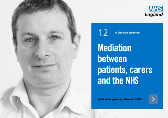 Bite-size guide 12: Mediation between patients, carers and the NHS