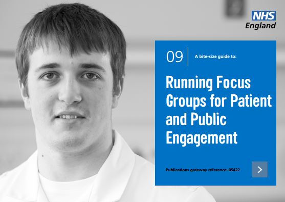 Bite-size guide 9: Running Focus Groups for Patient and Public Engagement