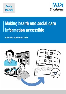 Accessible Information Standard, Summer 2016 Update (Easy Read)