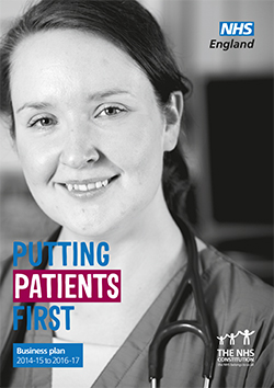 Putting Patients First: NHS England Business Plan for 2014/15 – 2016/17