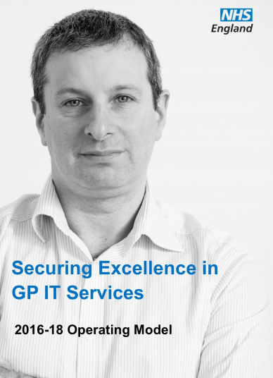 Securing Excellence in GP IT Services: 2016-18 Operating Model