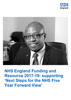 NHS England Funding and Resource 2017-19: supporting 'Next Steps for the NHS Five Year Forward View'