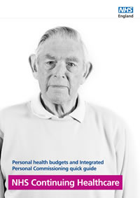 NHS Continuing Healthcare: Quick guide about personal health budgets and Integrated Personal Commissioning