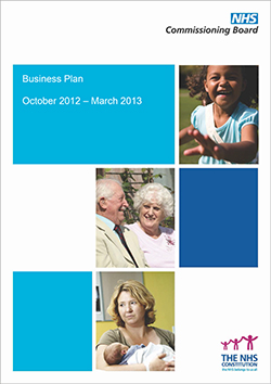 NHS Commissioning Board Business Plan October 2012 - March 2013