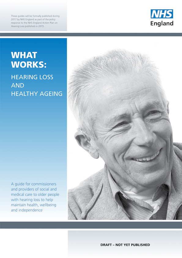 What Works: Hearing Loss and Healthy Ageing