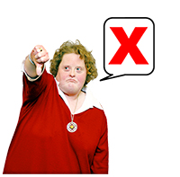 "A lady looking unhappy, her thumb turned down and a speech bubble with a big red ""X"""
